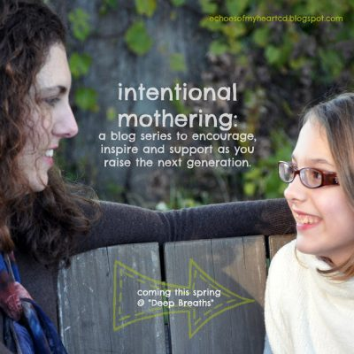 Countdown to the Intentional Mothering Series!