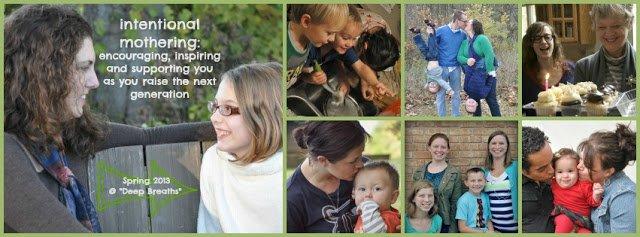 Intentional Mothering:  Let's Talk