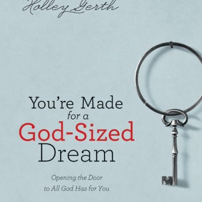 Book Review: You're Made For A God-Sized Dream