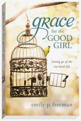 Book Review: Grace for the Good Girl