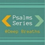 Psalm 119: The Delights of His Word