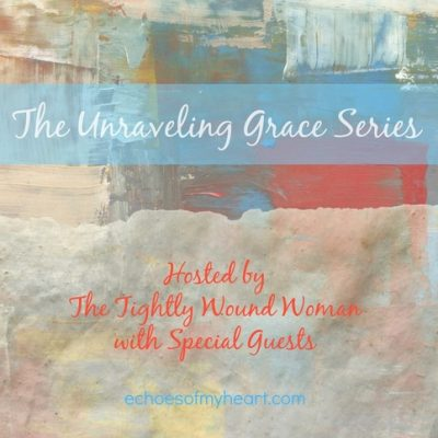 Unraveling Grace: Hurts, Hope & Healing (Guest Post)