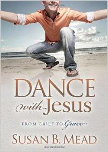 Dance with Jesus Book by Susan B Mead