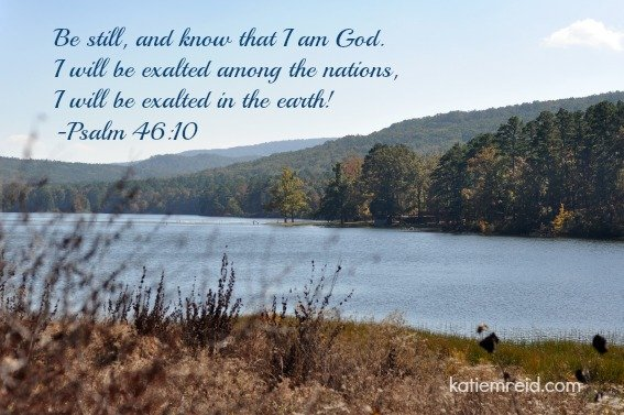 Be Still and Know verse for Katie M Reid