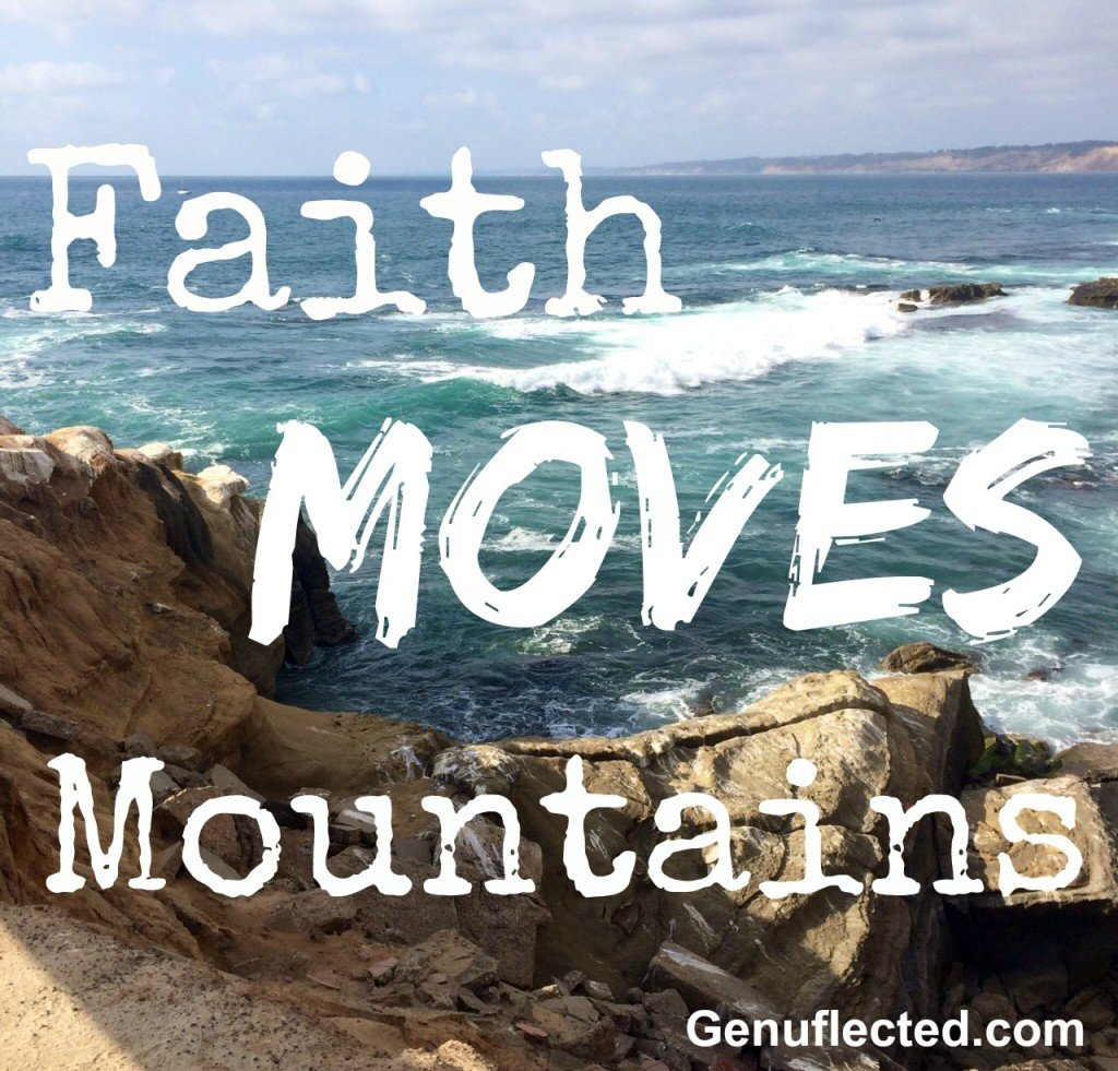 Faith Moves Mountains by Jenni DeWitt