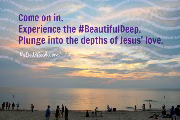 Beautiful Deep image by Katie M Reid