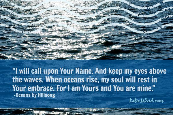 Oceans lyrics image by Katie M Reid
