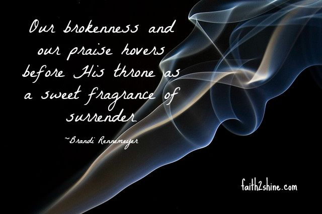 Fragrance of surrender by Brandi for Katie M Reid