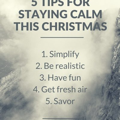 5 Tips for Staying Calm this Christmas