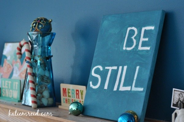 Be still this Christmas by Katie M. Reid