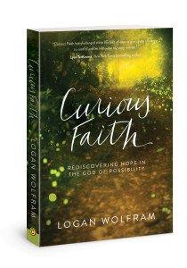 Curious Faith Book by Logan Wolfram