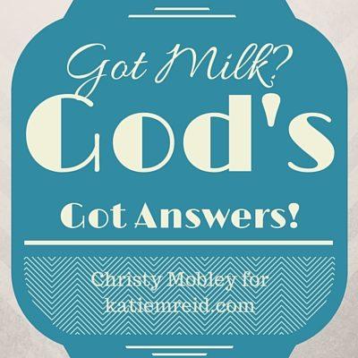 Listen Close, Listen Well: God's Got Answers (Christy Mobley)