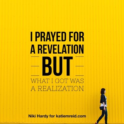 Listen Close, Listen Well: Are You Praying for Revelation? (Niki Hardy)