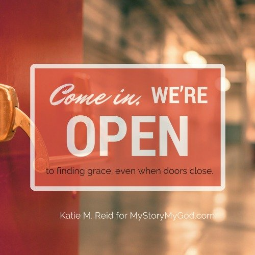 Come in we're open to give grace by Katie M. Reid for Niki Hardy