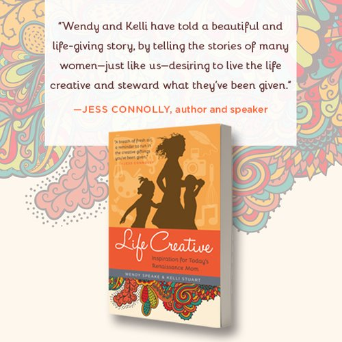 Life Creative book by Wendy Speak and Kelli Stuart endorsement
