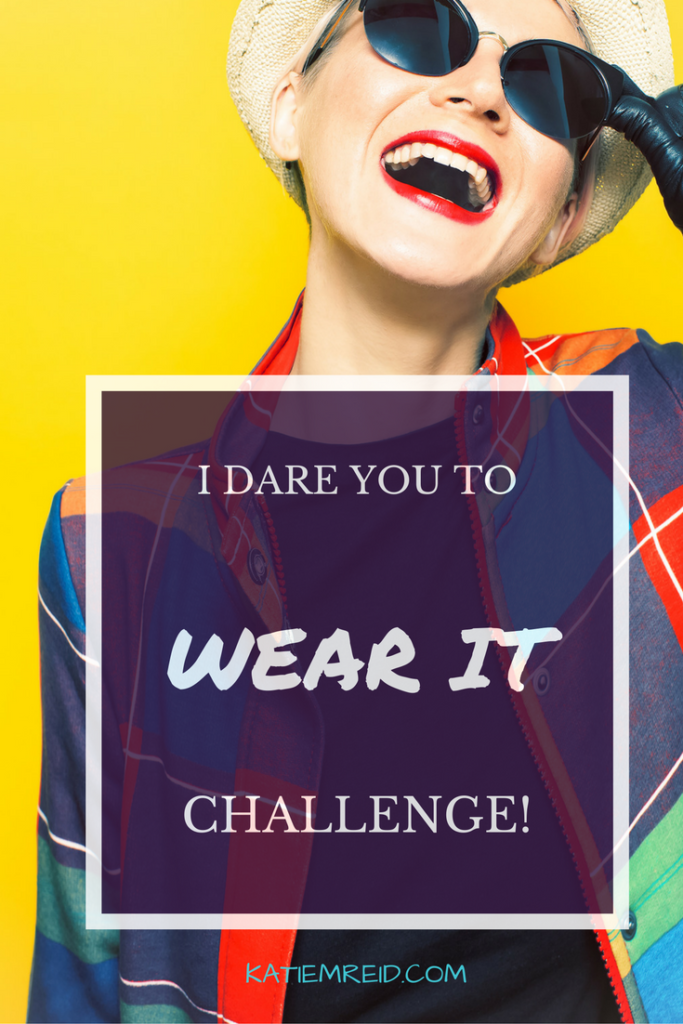 Take the I Dare You to Wear It Challenge via katiemreid.com