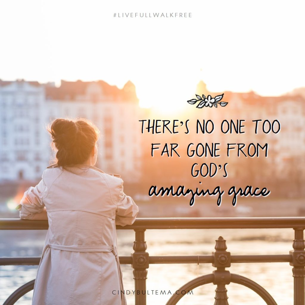 Amazing Grace quote from Live Full, Walk Free by Cindy Bultema