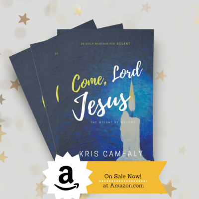 Interview with Kris Camealy (Author of Come, Lord Jesus)