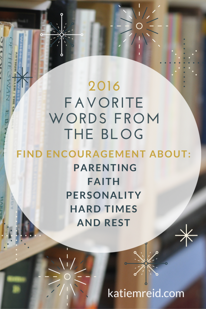 Favorite words from the blog 2016 by Katie M. Reid