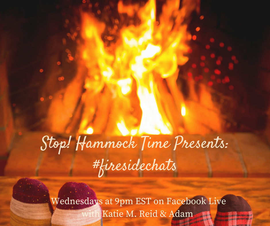 Stop Hammock Time fire side chats by Adam and Katie M. Reid