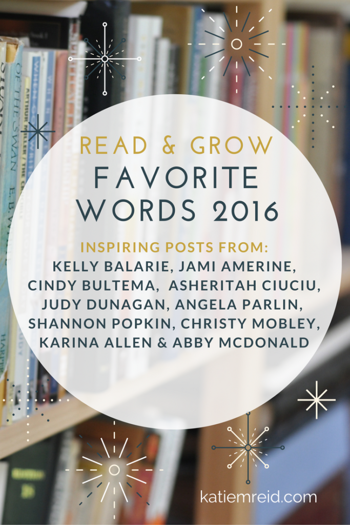 Favorite words from 2016 by authors like Jami Amerine and Kelly Balarie