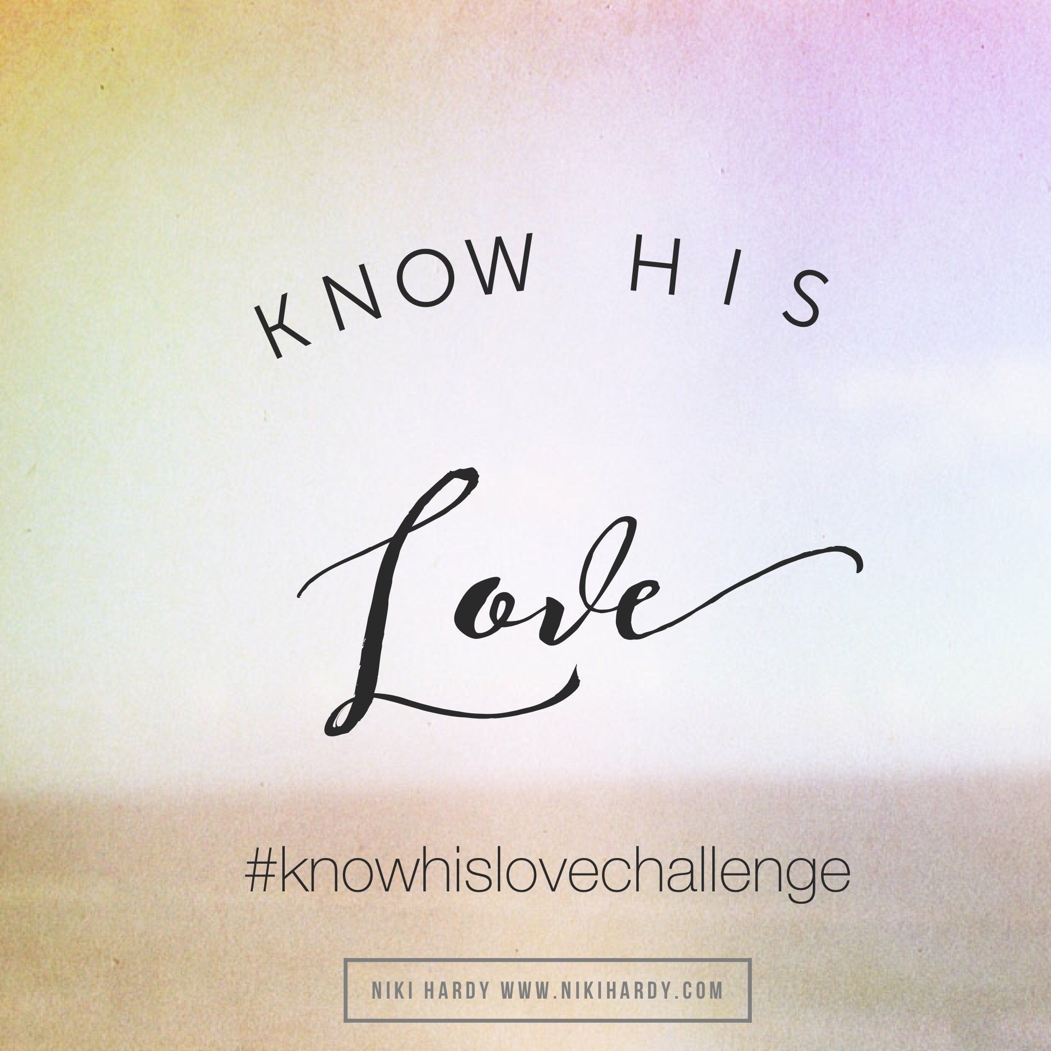 When Knowing God's Love Isn't Enough (Guest Post by Niki Hardy)