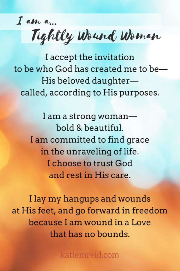 I am a tightly wound woman declaration by Katie M. Reid