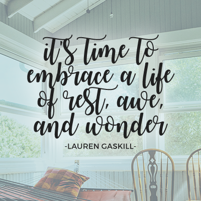 Embrace a Life of Rest, Awe, and Wonder (Guest Post)