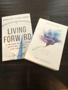 Still watiting by Ann Swindell and Living Forward book by Michael Hyatt giveaway