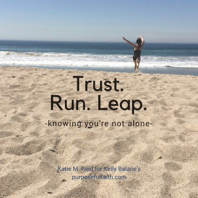 Take a Running Leap of Faith Even If Your Hands are Shaking