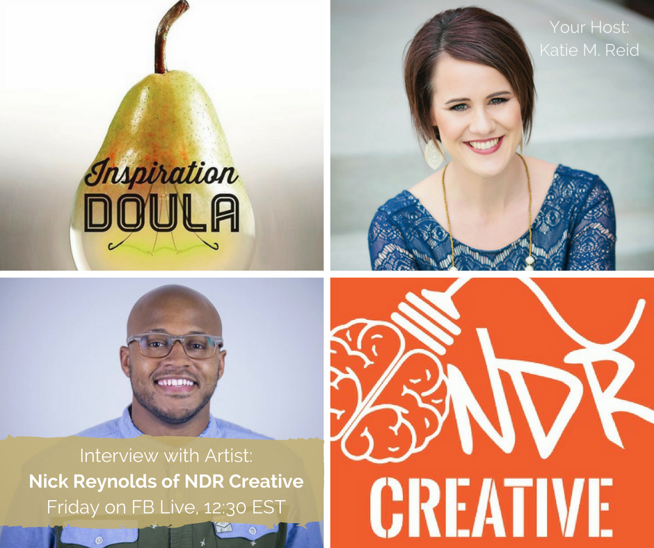 Inspiration Doula interview with Katie M. Reid and Nick Reynolds of NDR Creative art