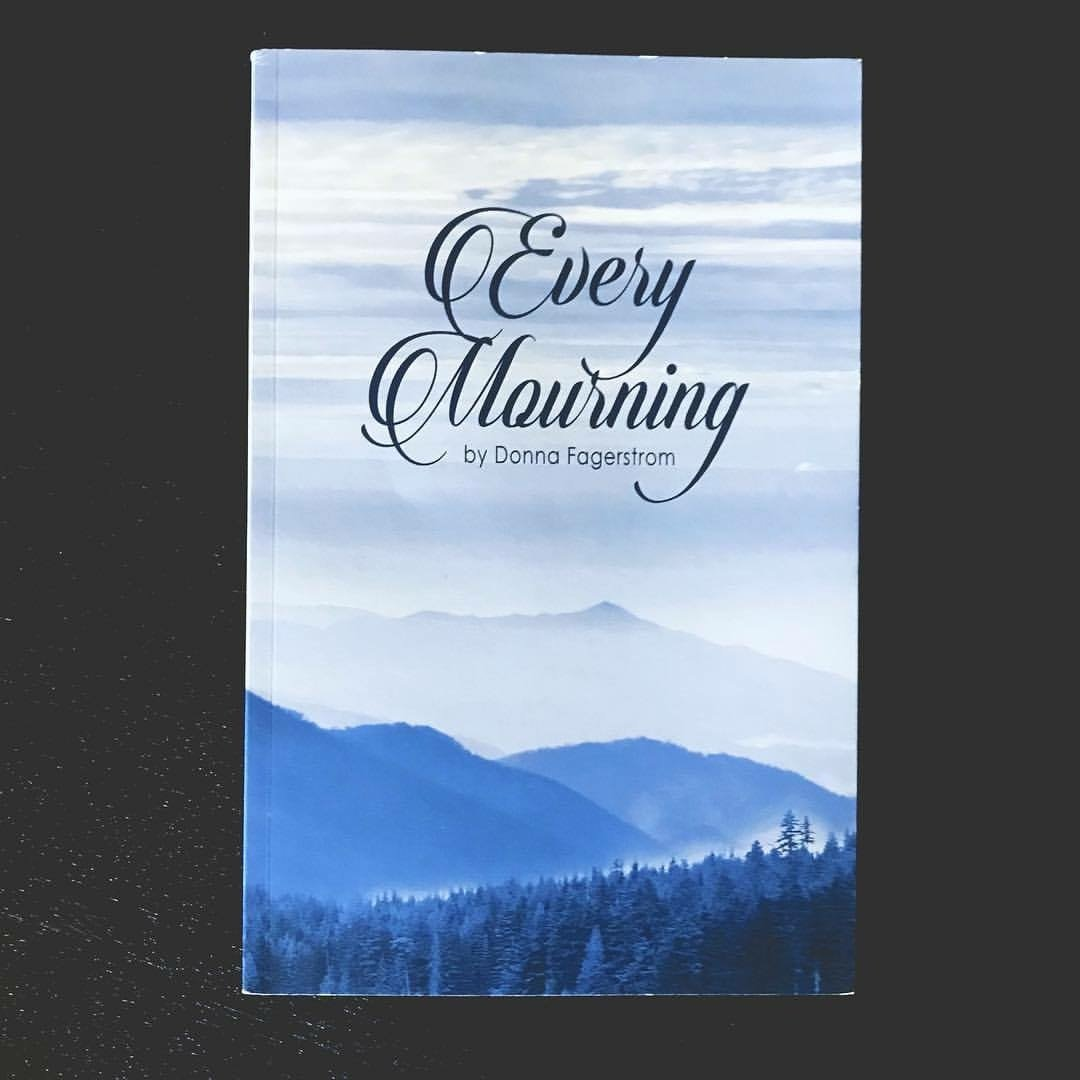 A Hopeful Resource for Every Mourning (Guest Post by Donna Fagerstrom) and Giveaway!