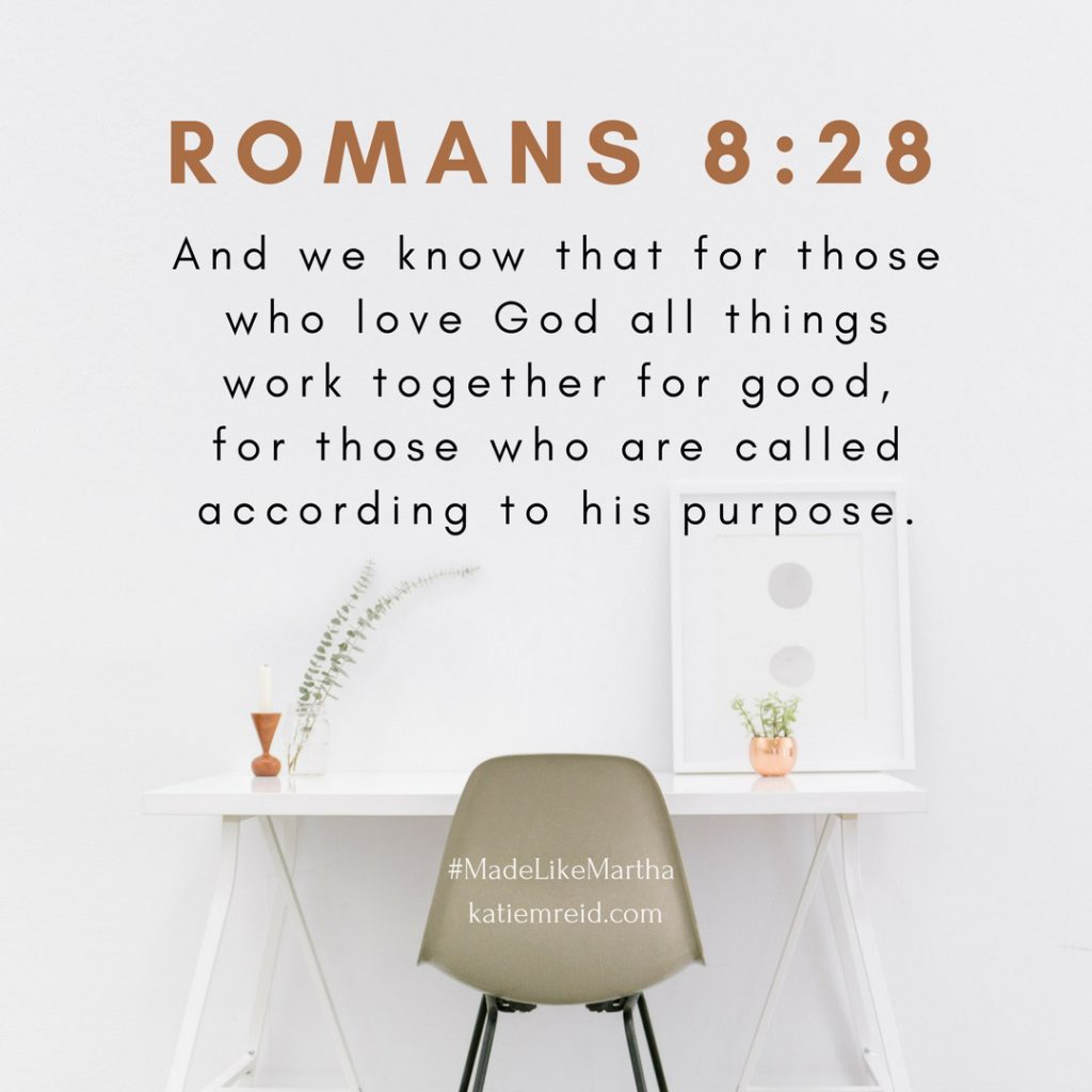 Romans 8:38 desk image quote from Made Like Martha Bible Study by Katie M. Reid published by WaterBrook