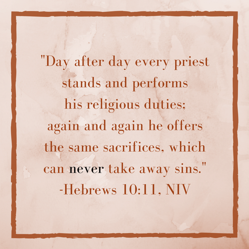 Hebrews 10:11 NIV rust colored image