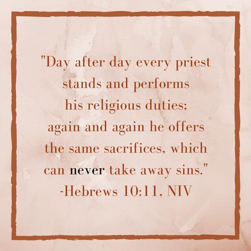 Hebrews 10:11 NIV rust colored image