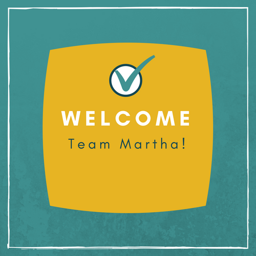 Welcome Team Martha
