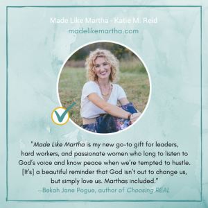 Bekah Pogue endorsement of Made Like Martha book by Katie M. Reid