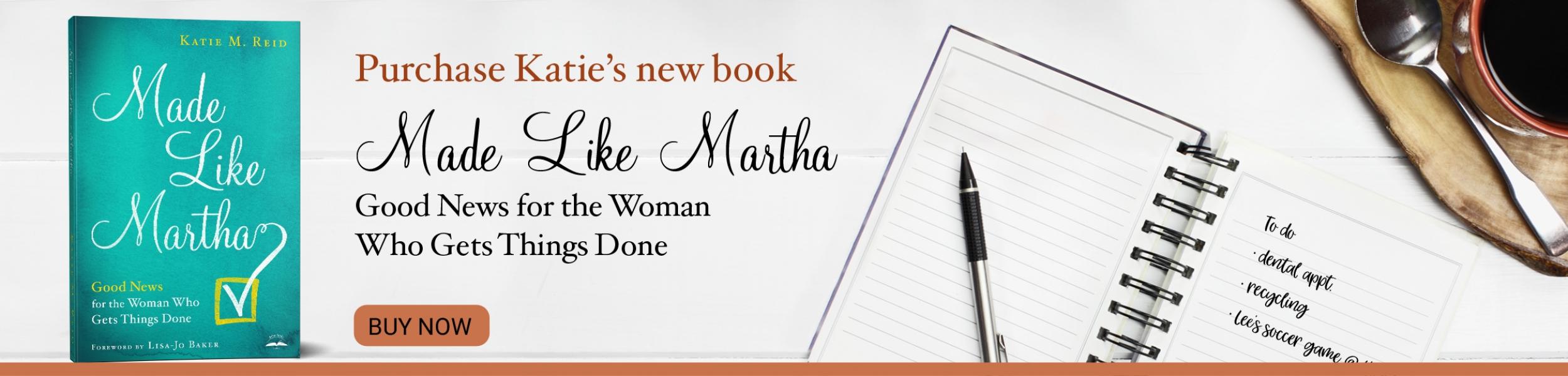 Katie Reid - Made Like Martha Book