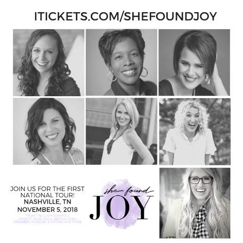 Nashville, TN She Found Joy Ladies Night Out 2018 with Stephanie May Wilson, Lauren Gaskill, Bekah Pogue, Katie M. Reid, Heather Dixon, Barb Roose