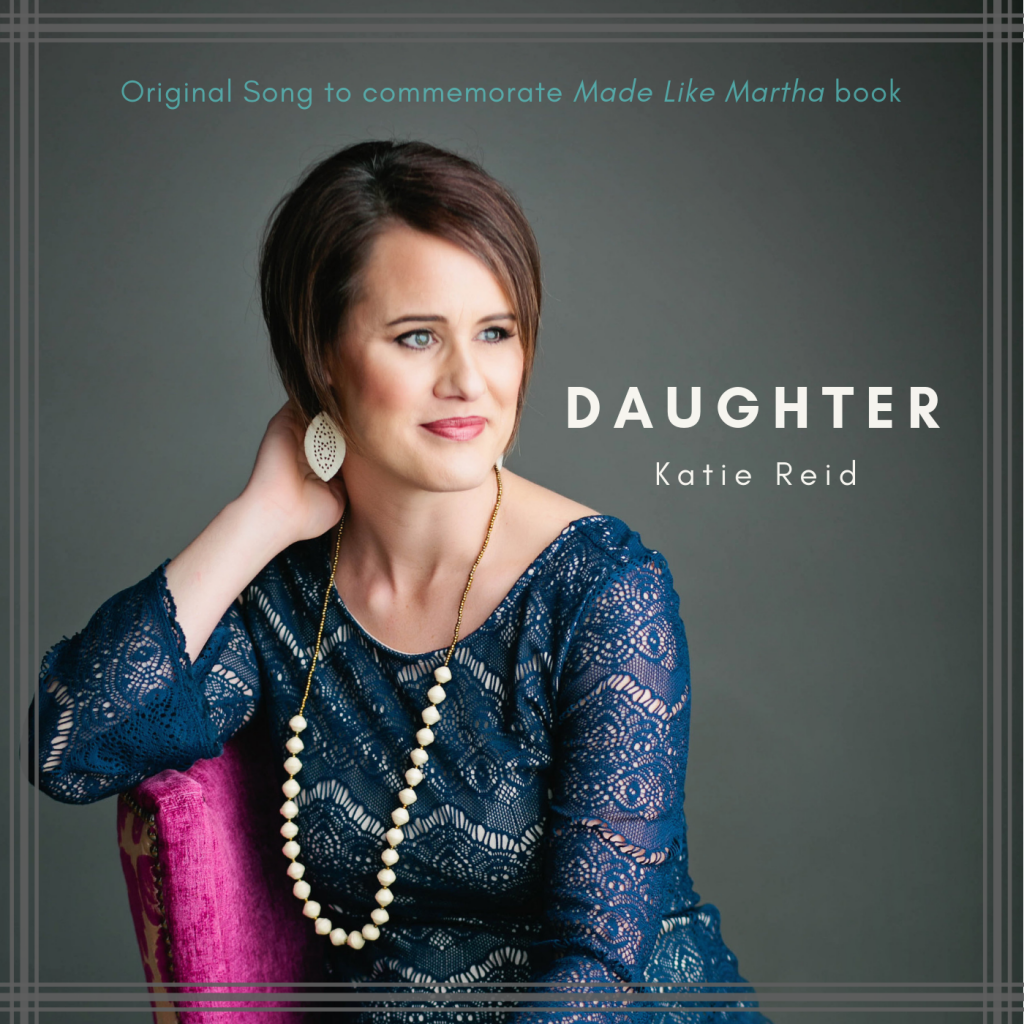 Daughter song written and sung by Katie Reid