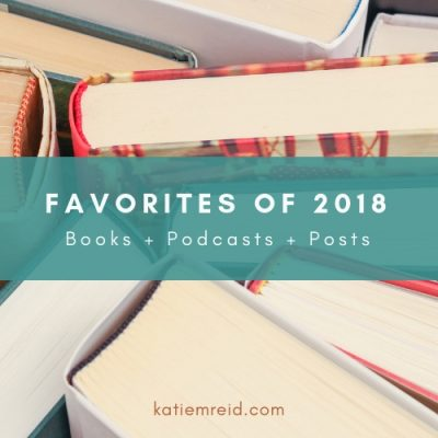 Favorite Books, Podcasts, and Posts of 2018