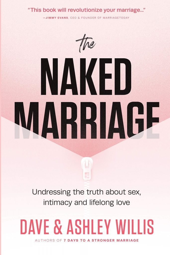 naked marriage book by Dave and Ashley Willis
