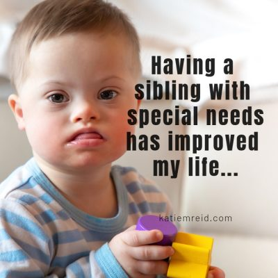 Having a Sibling with Down Syndrome Has Improved My Life