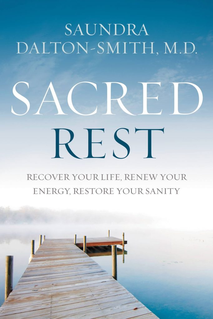 Sacred Rest book by Dr. Saundra Dalton-Smith
