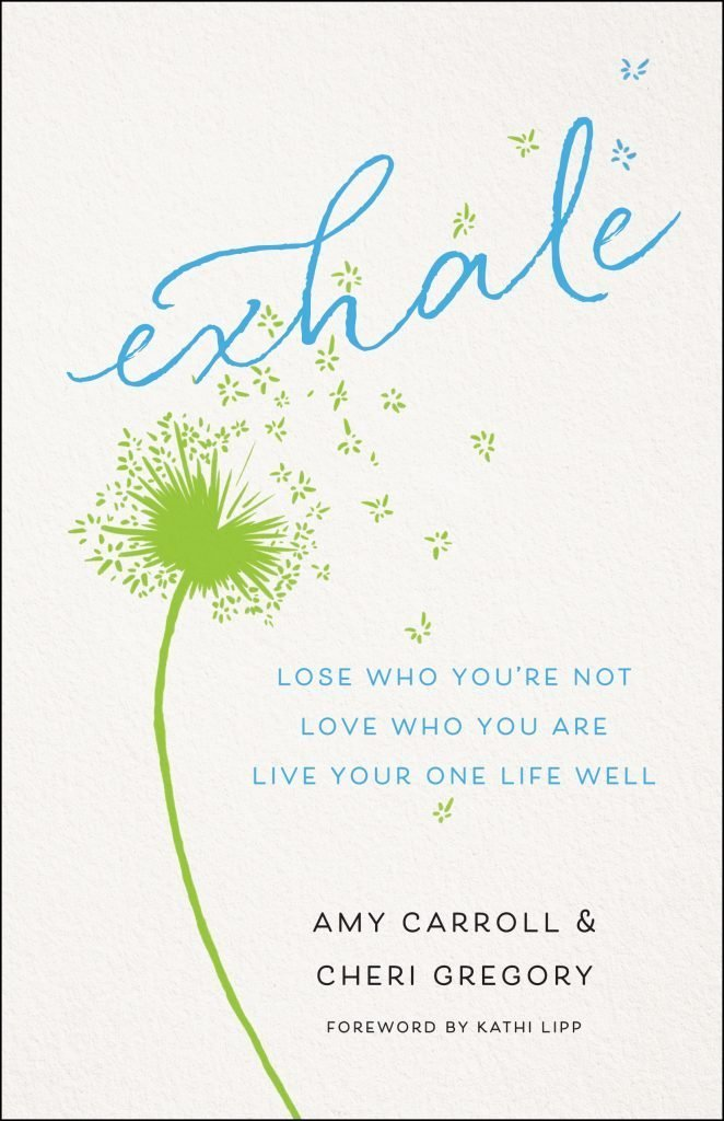 Exhale book by Amy Carroll and Cheri Gregory