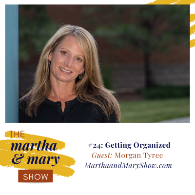 Morgan Martha Mary Show Interview Getting Organized Podcast