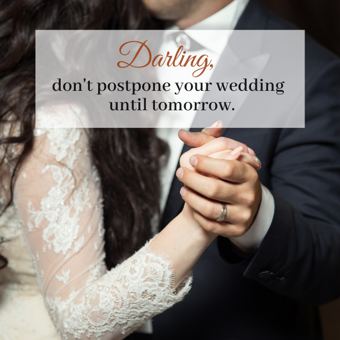 Darling don't postpone your wedding until tomorrow lyric by Katie Reid