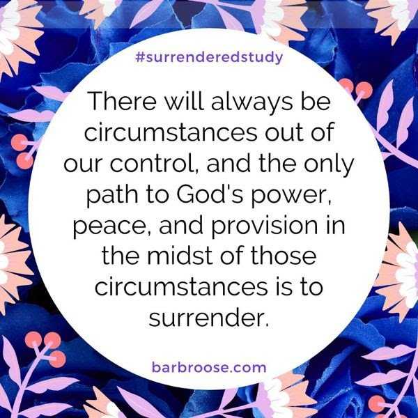 Surrender control Barb Roose Surrendered Bible Study