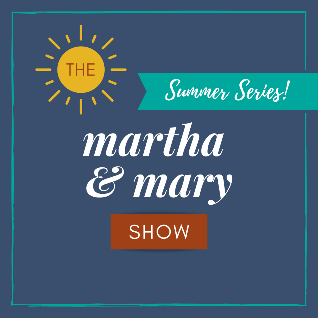 Martha Mary Show Summer podcast series