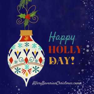 Happy Holly Day A Very Bavarian Christmas novel by Katie M. Reid